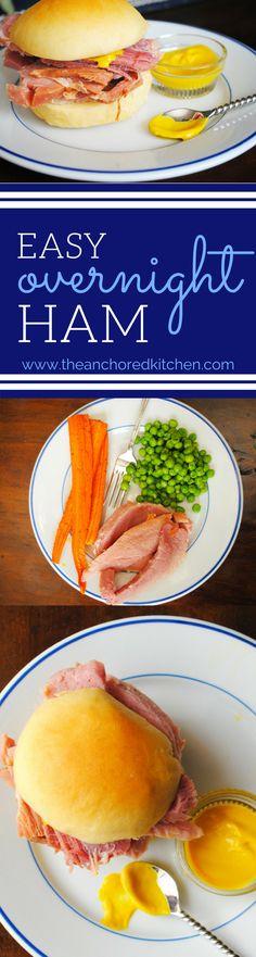 David's Easy Overnight Ham - The Anchored Kitchen