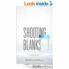 Amazon.com: Shooting Blanks: A husbands perspective on missing the mark and dealing with infertility eBook: Jonathan Boldt, Steve Ruiz, Dan ...