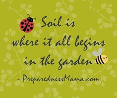 Prepare Your Garden - Improve the Soil - 72 Hour Kits -Emergency Preparedness