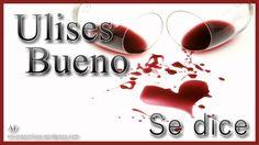 Ulises Bueno - Se dice (letra)