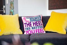 amazing Jonathan Adler Pillow. The higher the heel the better you feel.