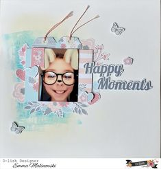 Happy Moments by Emma M My Scrapbook, Scrapbook Layouts, Happy Moments, Scrapbooks, Mixed Media, In This Moment, Frame, Design, Picture Frame