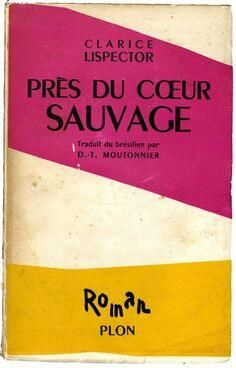 The Matisse-designed cover for the French edition of Clarice Lispector's Near to the Wild Heart.