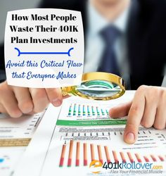 Are you wasting your 401K plan investments? Most people don't even know that they are missing out on reaching their retirement goals by wasting their 401K investments.
