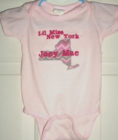 Little Miss NY-personalized onesie in white or pink (also available in any other state).  Sizes newborn through 3T