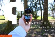 """Mentorship 2.0: How to Find the Mentor You Need by Dorie Clark  """"Waiting for a mentor to appear like a deus ex machina is a loser's game. Some people luck out, but most don't. This manifesto is about how to make your own luck—how to proactively identify the people you want in your life as mentors, cultivate real relationships, and look beyond the obvious."""""""