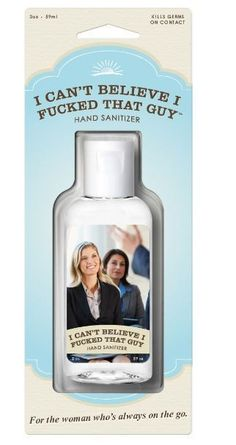 Quirky Hand Sanitizer - Can't Believe I F***** That Guy from TUSK homewares