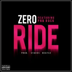 News Videos & more -  The Best Music - Zero - Ride (Feat. PnB Rock)  #Listen on #SoundCloud #Music #Videos #News Check more at http://rockstarseo.ca/the-best-music-zero-ride-feat-pnb-rock-prod-stacks-beatsz-listen-on-soundcloud/