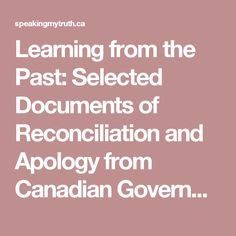 Learning from the Past: Selected Documents of Reconciliation and Apology from Canadian Government and Churches Social Studies, The Selection, Accounting, The Past, Learning, Business Accounting, Sociology, Social Science, Teaching