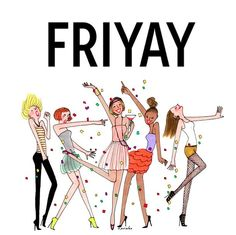 T. G. I. F. to everyone!