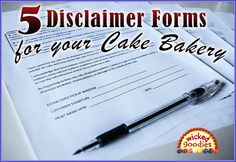 5 Free Disclaimer Forms for Your Cake Bakery