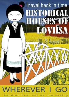 Travel back in time historical houses of Loviisa, Finland  30-31 August 2014