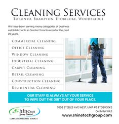 For Cleaning Services in Toronto, Etobicoke, Woodbridge and Brampton call Shine Tech Group Team at 647-955-9532