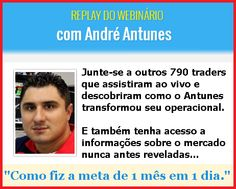 Replay - Palestra Trader André Antunes http://www.scalpertrader.com.br/palestra-trader-andre-antunes/