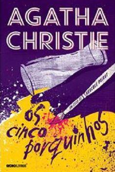 Os Cinco Porquinhos – Agatha Christie
