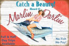 "Sailor girl on marlin wood sign.  Vintage style retro pinup.  Beach pics.  Beach house and fishing decor.  upscale coastal.  ""Marlin Darlin""- BrendanCoudal.com $75.00"