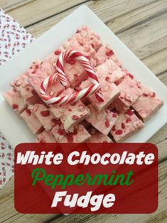Easy  White Chocolate Peppermint Fudge!  #ShareTheHoliday #CollectiveBias #ad
