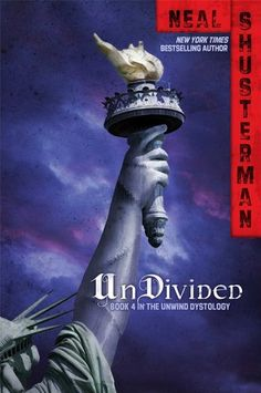 Undivided (Unwind, #4) by Neal Shusterman