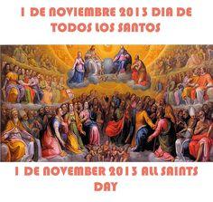DIA DE TODOS LOS SANTOS.  1  DE NOVIEMBRE DEL 2013. PARTE IV ☼LOURDES MARIA BARRETO☼