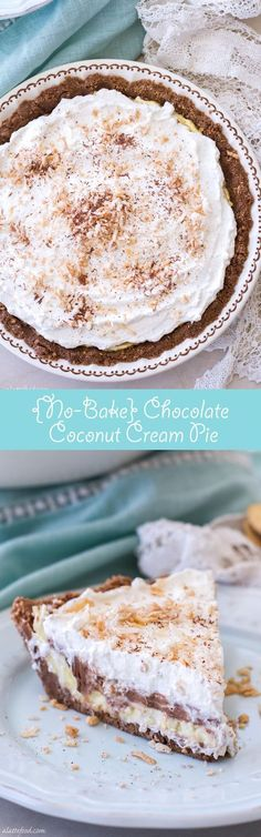 Coconut Cream Pie This easy no-bake chocolate coconut cream pie recipe is the perfect summer dessert! Whipped cream chocolate cream and coconut cream are layered on top of a chocolate cookie crust! Itandapos