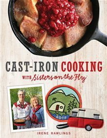 Cast-Iron Cooking with Sisters on the Fly by Irene Rawlings. #Kobo #eBook