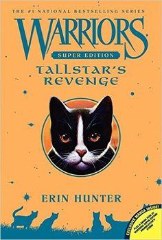 Warriors Super Edition: Tallstar's Revenge: Erin Hunter, James L. Barry: 9780062218063: Amazon.com: Books