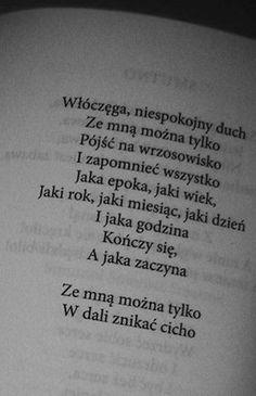 Edward Stachura - Z nim będziesz szczęśliwsza. Szkoda, że to tylko fragment. Poetry Poem, Poetry Quotes, Daily Quotes, Me Quotes, Good Heart, Great Words, Powerful Words, Word Porn, In My Feelings