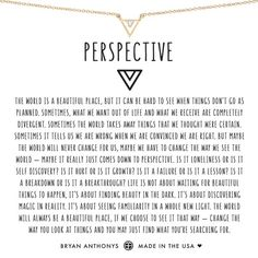 Our dainty perspective necklace can be worn as a daily reminder that the world will always be a beautiful place, if we choose to see it that way. Moving On Quotes Letting Go, Quotes About Moving On, Wisdom Quotes, Book Quotes, Life Quotes, Bryan Anthony, Self Love Quotes, Love Ring, Ring Verlobung