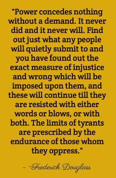 3f95e716 The limits of tyrants are prescribed by the endurance of those who. Girl  Education QuotesBlack ...