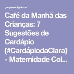 Café da Manhã das Crianças: 7 Sugestões de Cardápio {#CardápiodaClara} - Maternidade Colorida