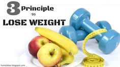 you can follow this 3 principle to lose weight....... http://fromdoktors.blogspot.co.id/2016/08/Best-Principle-to-Lose-Weight.html