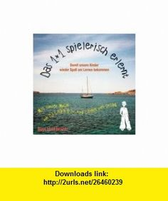 Das 1 x 1 (einmaleins) spielerisch erlernt. CD (9783900248000) Nicholas Shakespeare , ISBN-10: 3900248001  , ISBN-13: 978-3900248000 ,  , tutorials , pdf , ebook , torrent , downloads , rapidshare , filesonic , hotfile , megaupload , fileserve