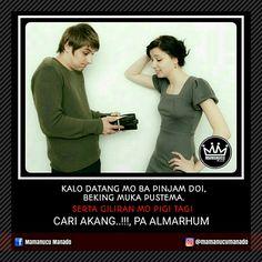 Brikut Kase pinjam ulang...😂 • • • #mamanucumanado  #mememanado
