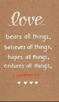 A verse from my favorite chapter in the Bible about Love Bible Verses About Love, Bible Verse Art, Favorite Bible Verses, Bible Verses Quotes, Bible Scriptures, Favorite Quotes, Me Quotes, Love Bible Verses, Marriage Quotes From The Bible