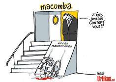 Toegang voor gehandicapten te steil, een rolstoel die naar achteren wordt weerspiegeld in een poging om toegang te krijgen tot de Macumba.  En vanaf de deur, de hooghartige baas lanceert: Z'êtes je nooit gelukkig?
