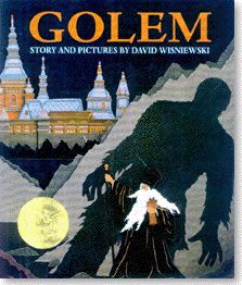 Golem by David Wisniewski. 1997 Caldecott Medal winner. The story of the Golem, a clay giant who protects Jewish families in 16th century Prague.