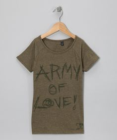 Olive 'Army of Love' Tee - Girls...love this in the Army Green. #zulily and #fall