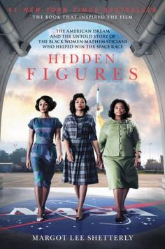#HiddenFigures | Starting in World War II and moving through to the Cold War, the civil rights movement, and the space race, [this book] follows the interwoven accounts of Dorothy Vaughan, Mary Jackson, Katherine Johnson, & Christine Darden, four African American women who participated in some of NASA's greatest successes. It chronicles their careers over nearly three decades they faced challenges, forged alliances, and used their intellect to change their own lives, and their country's…