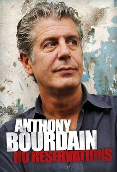 """Mouth  watering cooking, funny presentation and cool destinations in Travel Channel's """"No Reservations"""" with great cook Anthony Bourdain"""