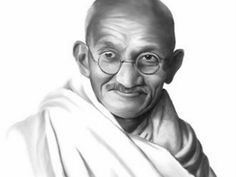 """Mahatma Ghandi   """"Be The change you want to see in the world"""" He earned freedom for India. And won the noble peace prize,"""