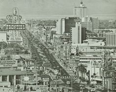 Las Vegas Strip, 1969. Our first visit. Then every year. Until we moved here in 1996.