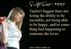 I truly do not believe that Taylor could ever lose the ability to be excitable or to be happy. If that ever happened I would lose all hope because Taylor is the happiest person I have ever seen, and she has such a great personality