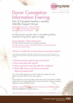 Are you considering, or having, treatment with donor eggs or sperm?  Then this is an event not to be missed.  Donor Conception Evening, Monday 2nd June, 7-9pm at Complete.