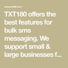 offers the best features for bulk sms messaging. We support small & large businesses for all their group text message needs. Group Text, Text Messages, Software, Good Things, Store, Larger, Text Messaging, Texting, Shop