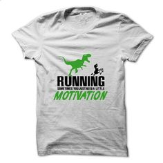 Running - sometimes you need motivation T-Shirt - #graphic tee #business shirts. BUY NOW => https://www.sunfrog.com/Fitness/Running--sometimes-you-need-motivation-T-Shirt.html?60505