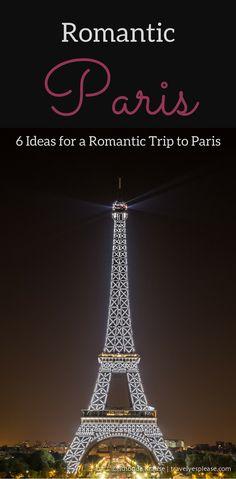 Romantic Paris- Our 6 Favourite Romantic Things to do in Paris (Blog Post, travelyesplease.com) | #France #Paris #romantic