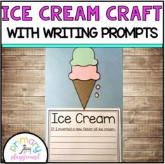 Ice Cream Cone Craft With Writing Prompts/Pages by Primary Playground