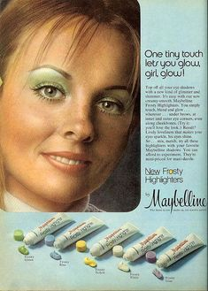 Glow, Girl, Glow- Maybelline 1972