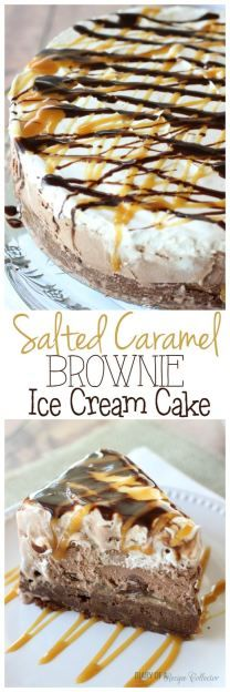 Salted Caramel Brownie Ice Cream Cake recipe - Layers of rich brownie filled with toffee, salted caramel, dark chocolate truffles, chocolate ice cream, and whipped cream topped with drizzles of chocolate syrup and more salted caramel.