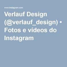 Verlauf Design (@verlauf_design) • Fotos e vídeos do Instagram